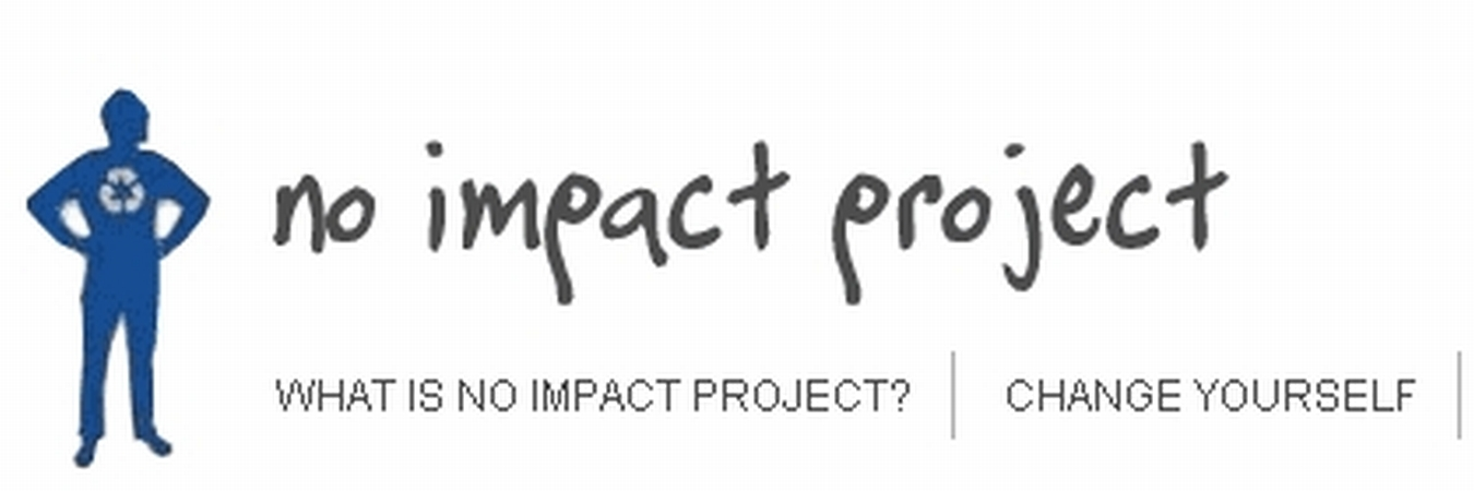 No Impact Project - Starts October 18, 2009!